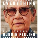 "The short documentary ""Durbin Feeling: Language Is Everything"" honors the Cherokee linguist after whom the legislation is named."